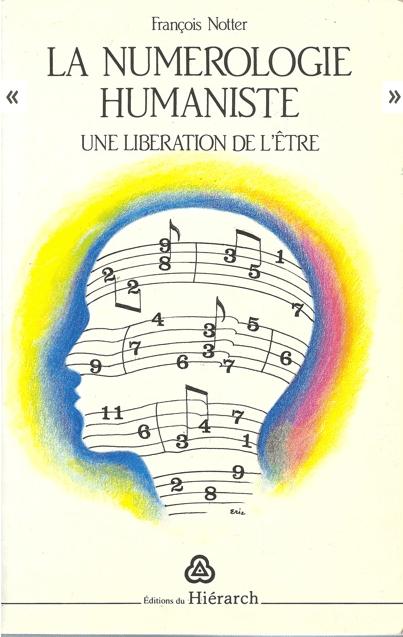 numerologie humaniste, François Notter