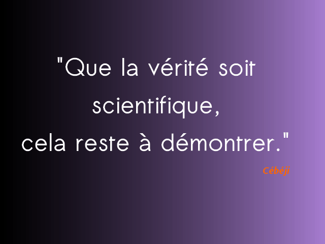 vérité scientifique